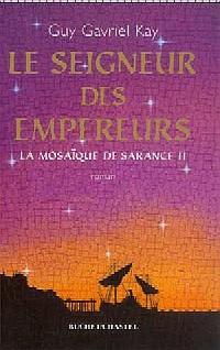 La Mosaïque de Sarance : Le Seigneur des Empereurs [#2 - 2001]