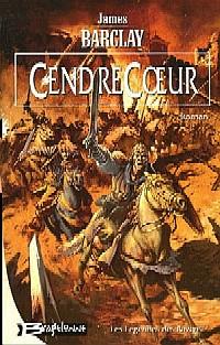 Les raven : Les Légendes des Ravens : Cendrecoeur #2 [2005]
