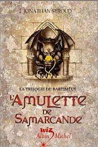 La Trilogie de Bartimeus : L'Amulette de Samarcande #1 [2003]
