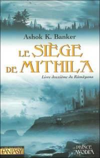 Le Ramayana : Le Siège de Mithila [#2 - 2005]