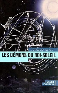 L'Age de la Déraison : Les Démons du Roi-Soleil #1 [2001]