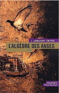 L'Age de la Déraison : L'Algèbre des Anges [#2 - 2002]