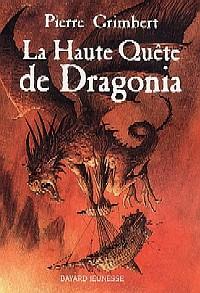 La Haute Quête de Dragonia [2005]
