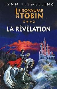 Le Royaume de Tobin : La Révélation #4 [2005]