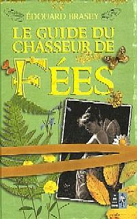 Le Guide du chasseur de Fées [2005]
