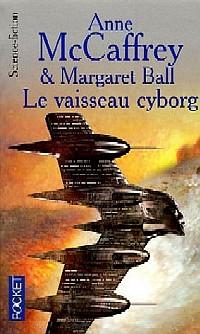 Cycle des Partenaires : Le Vaisseau Cyborg [#2 - 2005]