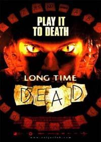 Long Time Dead [2002]
