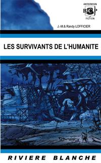 Les survivants de l'humanité [2004]