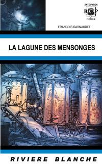 La lagune des mensonges [2004]