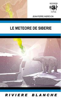 Le météore de Sibérie [2005]