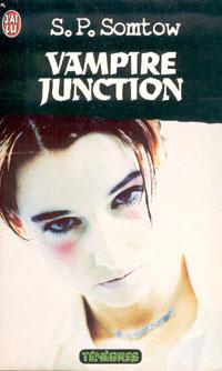 La Trilogie de Jimmy Valentine : Vampire Junction [#1 - 1990]