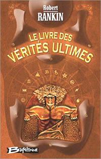 Le Livre des vérités ultimes [2002]