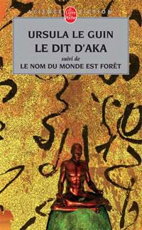 Le Dit d'Aka [2005]