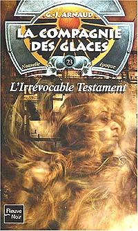La Compagnie des Glaces : Nouvelle Epoque : Irrévocable Testament [#23 - 2005]