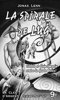 Ténèbres & Cie : La spirale de lug #7 [2005]
