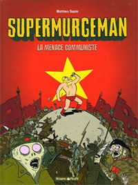 Supermurgeman : La menace communiste #2 [2005]