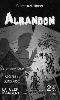 Ténèbres & Cie : Albandon #2 [2000]