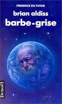 Barbe grise [1991]