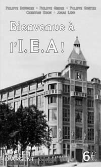 Ténèbres & Cie : Bienvenue à l'I.E.A! [#6 - 2003]