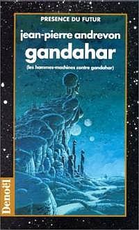 Gandahar - Les hommes-machine contre Gandahar [#1 - 1997]