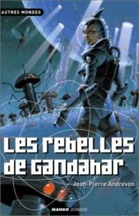 Les Rebelles de Gandahar [#5 - 2002]