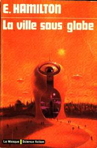 La ville sous globe [1952]