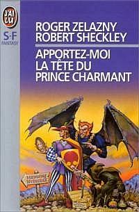 Apportez-moi la tête du prince charmant [1999]