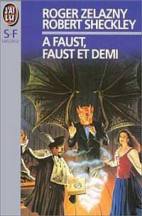 Apportez-moi la tête du Prince Charmant : A Faust, Faust et demi [1999]