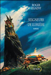 Seigneurs de lumière : Seigneur de lumière [1999]