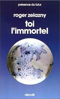 Toi l'Immortel [1982]