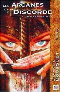 Le coeur d'Amarantha : Les Arcanes de la Discorde #2 [2004]