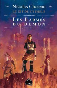 Le Dit de Cythèle : Les Larmes du Démon #2 [2003]