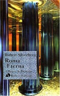 Roma Aeterna [2004]