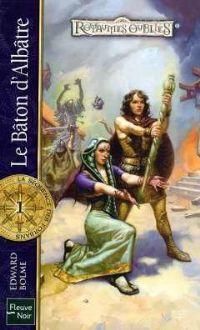 Les Royaumes oubliés : La Séquence des Forbans : Le bâton d'albâtre #74 [2005]