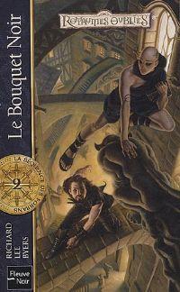 Les Royaumes oubliés : La Séquence des Forbans : Le bouquet noir #75 [2005]