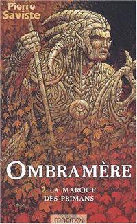 Ombramère : La marque des Primans #2 [2003]