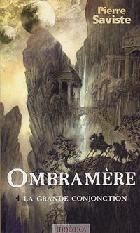 Ombramère : La Grande conjonction #4 [2004]