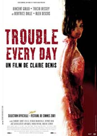 Trouble every day [2001]
