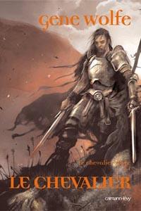 Le Chevalier-mage : Le Chevalier #1 [2005]
