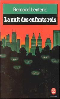 La Nuit des enfants rois [1981]