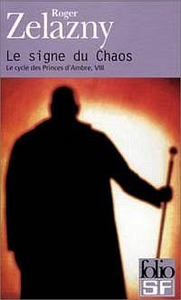 Le Cycle des Princes d'Ambre : Le Cycle de Merlin : Le Signe du Chaos #8 [2001]