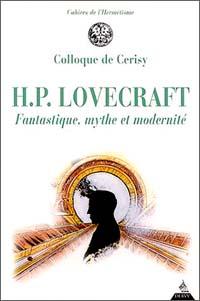 H.P. Lovecraft - Fantastique, mythe et modernité [2002]