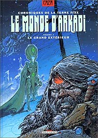 Le Monde d'Arkadi : Le Grand Extérieur [#2 - 1990]