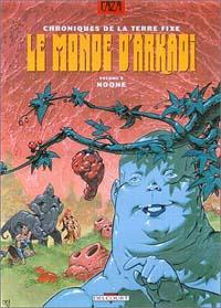 Le Monde d'Arkadi : Noone #6 [1996]