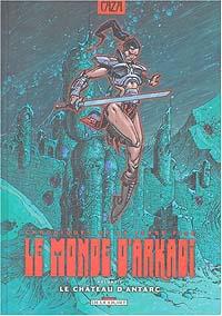 Le Monde d'Arkadi : Le château d'Antarc #7 [2004]