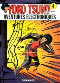 Yoko Tsuno : Aventures électroniques #4 [1974]