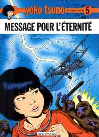 Yoko Tsuno : Message pour l'éternité #5 [1975]