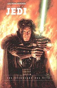 Star Wars : Légende des Jedi : Légendes des Jedi - Les Seigneurs des Sith [1996]