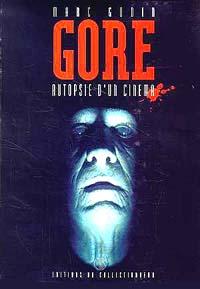 Gore - Autopsie d'un cinéma [1994]