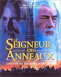 La trilogie du Seigneur des Anneaux : Le Seigneur des Anneaux - L'histoire du tournage de la trilogie [2003]
